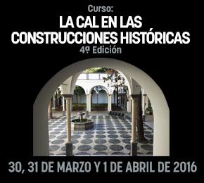 Curso: LA CAL EN LAS CONSTRUCCIONES HISTÓRICAS. 4ªEdición.